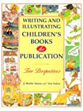 Writing and Illustrating Children's Books for Publication, Berthe Amoss and Eric Suben, 0898797225