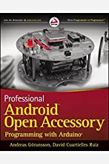 Professional Android Open Accessory Programming with Arduino Paperback
