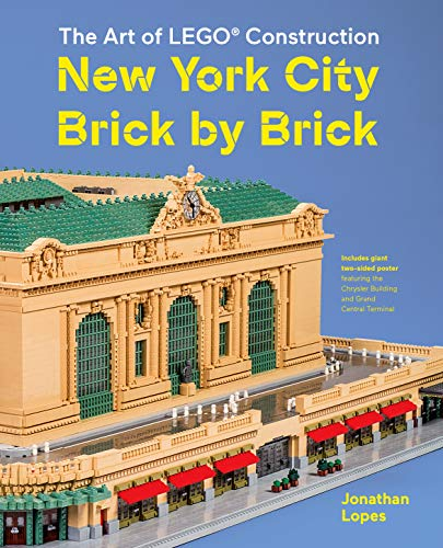 (New York City Brick by Brick: The Art of LEGO Construction )