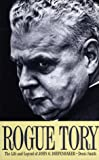 Front cover for the book Rogue Tory: The Life and Legend of John G. Diefenbaker by Denis Smith