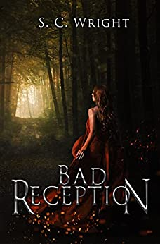 Bad Reception (Sanctuary Book 1) by [Wright, Shannen C]