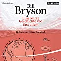 Eine kurze Geschichte von fast allem Audiobook by Bill Bryson Narrated by Oliver Rohrbeck