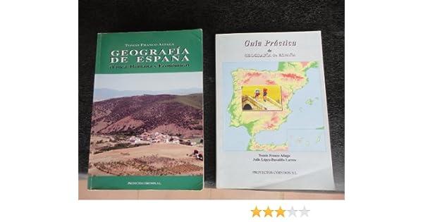 GEOGRAFIA DE ESPAÑA (Física, Humana y Económica) UNED: Amazon.es: Tomás Franco Aliaga: Libros
