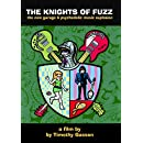 The Knights of Fuzz