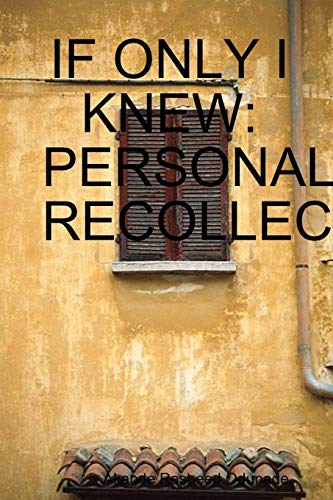 Book: IF ONLY I KNEW - PERSONAL RECOLLECTIONS by Rasheed Odunade Akande