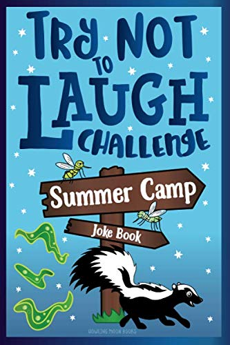 Try Not to Laugh Challenge Summer Camp Joke Book: for Kids!  Funny Camp Jokes, Puns, Riddles, Knock-knocks, Fun Sleep Away Camp Gift, LOL Camping Stuff, Fun Camping Games for Girls, & Boys!]()