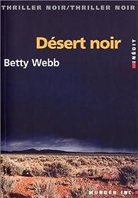Désert noir par Betty Webb