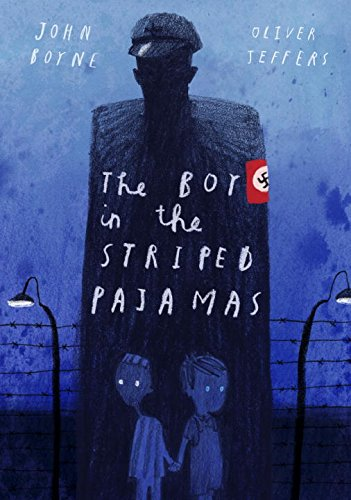 The Boy in the Striped Pajamas (Deluxe Illustrated Edition) (Boys Movies)