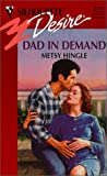 Dad in Demand, Metsy Hingle, 0373762410