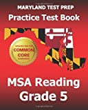 Maryland Test Prep Practice Test Book Msa Reading Grade 5, Test Master Press Maryland, 1494804751