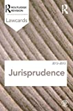 Jurisprudence Lawcards 2012-2013, Routledge, 0415683424