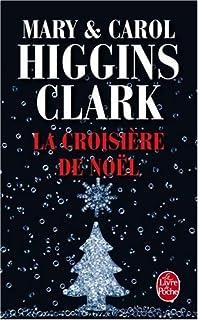 La croisière de Noël, Clark, Mary Higgins