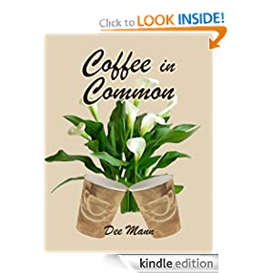 Coffee in Common Dee Mann
