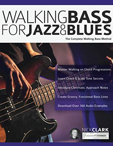 - Walking Bass for Jazz and Blues: The Complete Walking Bass Method