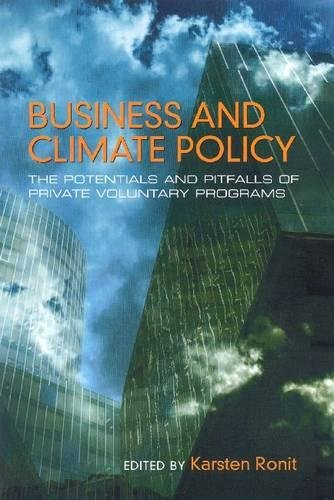 Read Online Business and Climate Policy: The Potentials and Pitfalls of Private Voluntary Programs ebook