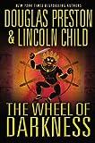 The Wheel of Darkness, Douglas Preston and Lincoln Child, 0446580287