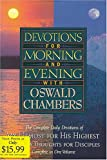 Devotions for Morning and Evening with Oswald Chambers, Oswald Chambers, 0884861023
