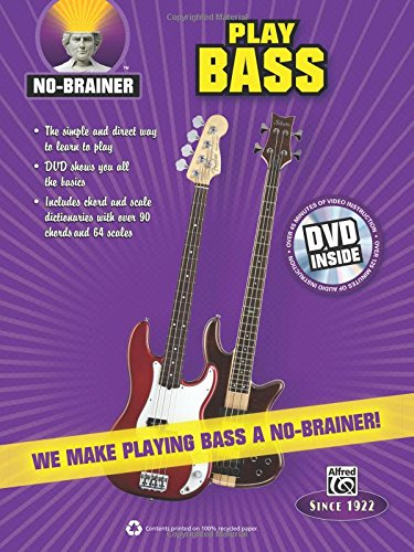 Read Online No-Brainer Play Bass: We Make Playing Bass a No-Brainer! (Book & DVD) pdf