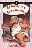 img - for My Granny is a Sumo Wrestler (Young Lion poetry books) book / textbook / text book