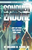 Conquer and Endure, Orlando Currie, 0595324037