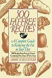 500 Fat Free Recipes, Sarah Schlesinger, 0812992466