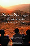 Strangers No Longer: Together on the Journey of Hope: A Pastoral Letter Concerning Migration from th