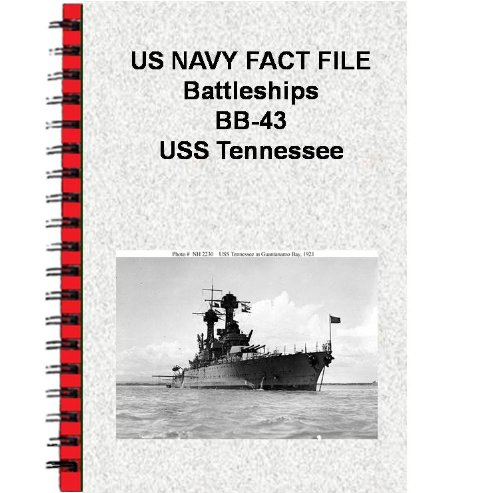 Uss Tennessee Battleship - US NAVY FACT FILE Battleships BB-43 USS Tennessee