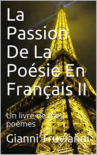 Amazon Com La Passion De La Poesie En Francais Ii Un Livre