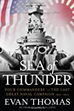 Front cover for the book Sea of Thunder: Four Commanders and the Last Great Naval Campaign, 1941-1945 by Evan Thomas