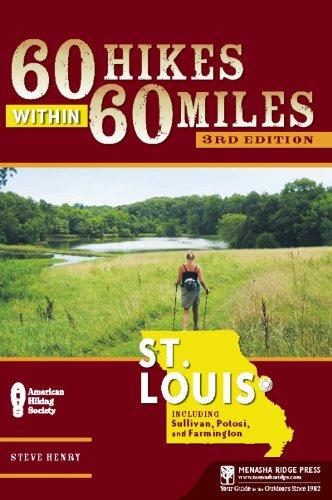 60 Hikes Within 60 Miles: St. Louis: Including Sullivan, Potosi, and Farmington (St Store Mo Christmas Louis)