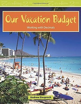 amazon com our vacation budget level 3 mathematics readers