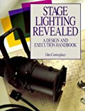 img - for Stage Lighting Revealed by Glen Cunningham (1993-03-27) book / textbook / text book