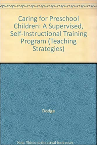 Caring For Preschool Children A Supervised Self Instructional