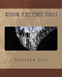 Window in the Earth Trilogy