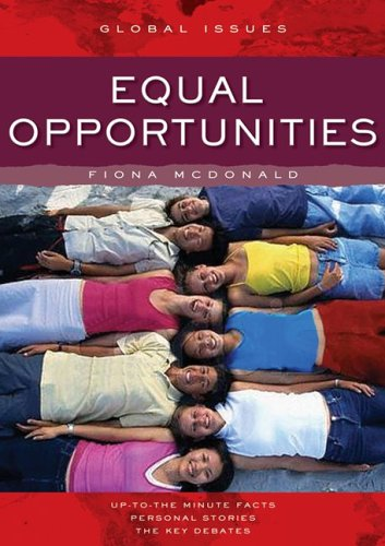 Equal Opportunities (Global Issues Series)