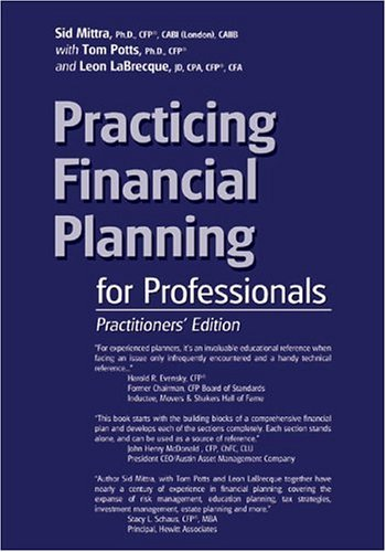 Practicing Financial Planning for Professionals Practioners Edition