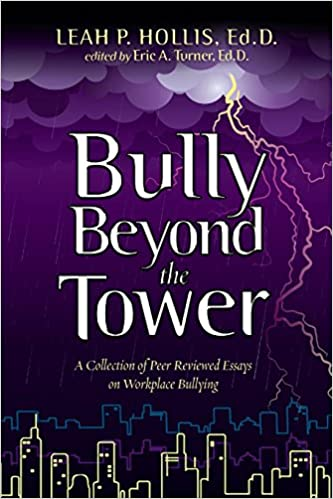 Example Of A Essay Paper Bully Beyond The Tower A Collection Of Peer Reviewed Essays On Workplace  Bullying Leah P Hollis Edd Eric A Turner Edd   Amazoncom  Thesis Statement In An Essay also Thesis Statement Analytical Essay Bully Beyond The Tower A Collection Of Peer Reviewed Essays On  Essay Of Health