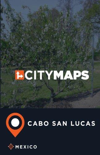 Cabo San Lucas Mexico (City Maps Cabo San Lucas Mexico)