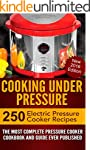 Cooking Under Pressure -The Ultimate...