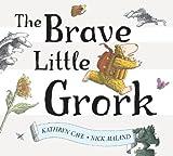 Brave Little Grork, Kathryn Cave, 0340746785
