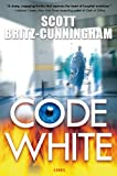 Code White, Scott Britz-Cunningham, 0765331926