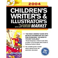 2004 Children's Writer's & Illustrator's Market (CHILDREN'S WRITER'S AND ILLUSTRATOR'S MARKET)