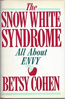 Book The Snow White Syndrome: All About Envy