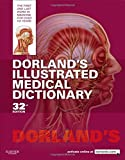 Dorland's Illustrated Medical Dictionary, 32e (Dorland's Medical Dictionary)