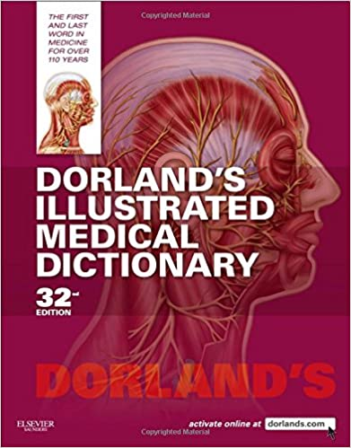 Dorlands Illustrated Medical Dictionary 32e Dorlands Medical