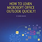 How to Learn Microsoft Office Outlook Quickly! | Andrei Besedin