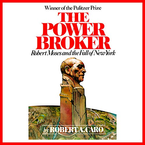 Pdf Politics The Power Broker: Robert Moses and the Fall of New York