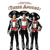 Three Amigos! (Original Motion Picture Soundtrack)