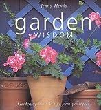 Garden Wisdom, Jenny Hendy, 075481243X