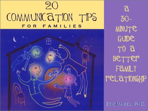 20 Communication Tips for Families: A 30-Minute Guide to a Better Family Relationship PDF
